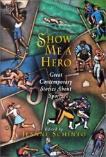 Show Me a Hero: Great Contemporary Stories About S