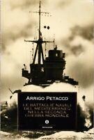 Petacco, Arrigo - LE BATTAGLIE NAVALI nella Seconda Guerra Mondiale 1992