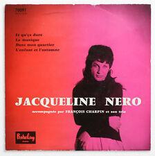 JACQUELINE NERO Et qu'ca dure french 1957 barclay 70091 EP EX