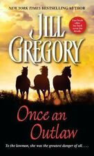 Once an Outlaw by Jill Gregory (2001, Paperback) #2B32