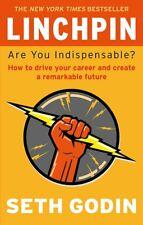 Linchpin: Are You Indispensable? by Seth Godin (New Paperback Book)