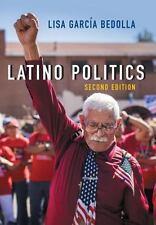 UMP - US Minority Politics: Latino Politics by Lisa Garcia Bedolla (2014,...