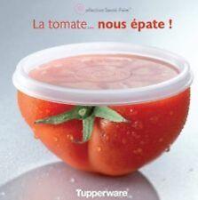 """Livre """"La tomate... nous épate !"""" Tupperware"""