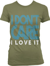 I Don't Care I Love It Pop Star Hit Title Am Song Lyrics Breakup Juniors T-Shirt