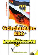 Büchter: Geheimsache BRD - Beweise zur Nichtexistenz der Bundesrepublik (Buch)