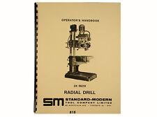 """Standard Modern 24"""" Radial Drill Operators Manual & Parts List *818"""