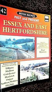 BRITISH RAILWAYS: PAST AND PRESENT #42: ESSEX AND EAST HERTFORDSHIRE (2004)