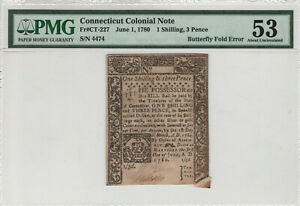 1780 1 SHILLING 3 PENCE CONNECTICUT COLONIAL CT-227 BUTTERFLY FOLD ERROR PMG 53