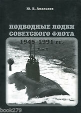 Submarines of the Soviet Navy 1945-1991. Volume 2 hardcover book