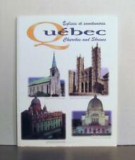 Quebec, Churches and Shrines, History and Architecture