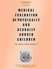 ASPAC Study Guides: Medical Evaluation of Physically and Sexually Abused...