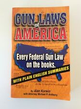Gun Laws Of America - By Alan Korwin & Attorney - Paperback - State Laws