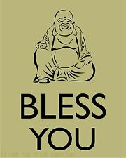 Buddha Art Print 8 x 10 - Bless You - Buddhism - Zen - Tao - Affirmation Mantra