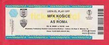 Orig.Ticket   Europa League  2009/10   MFK KOSICE - AS ROM  !!  SELTEN