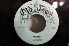 The Fiestas, Last Night I Dreamed / So Fine, Old Town Records 1062, 1958 Doo Wop