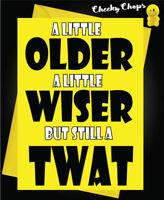 Funny/ Novelty/ Comedy / Rude Cheeky Chops Cards - Birthday / TWAT - C70