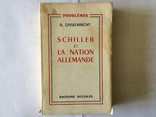 SCHILLER ET LA NATION ALLEMANDE 1956 GISSELBRECHT PROBLEMES