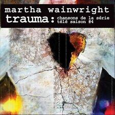 Martha Wainwright - Trauma: Chansons de la Serie Tele Saison # 4 (Original Sound