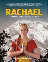 Rachael: A remarkable child explorer By Joyce Buxton