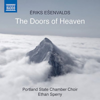 ETHAN SPERRY & PORTLAND STATE...-ESENVALDS: THE DOORS OF HEAVEN-JAPAN CD C15