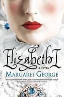 Elizabeth I, George, Margaret, Very Good Book