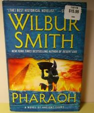 Pharaoh by Wilbur Smith 1st Edition Hardcover Novel of Ancient Egypt