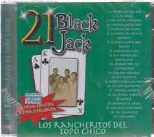 CD - 21 Black Jack NEW Los Rancheritos Del Topo Chico - FAST SHIPPING !