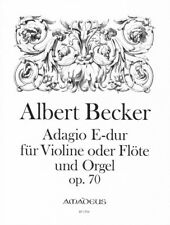 Adagio op. 70 Becker, Albert piano reduction with solo parts violin or flute a