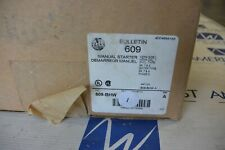 ALLEN BRADLEY 609-BHW NEMA SIZE 1 3R, 7, 9  MANUAL STARTER - NEW IN BOX