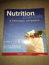 Nutrition Essentials - A Personal Approach by Wendy J. Schiff (2014, Paperback)