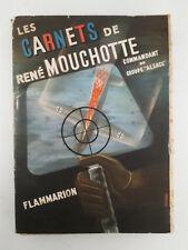 """""""Les carnets de René Mouchotte - Commandant du groupe Alsace"""" (1949)"""