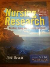 Nursing Research:Reading,Using,Creating Evidence by Janet Houser No Access Code