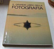Il grande libro della fotografia . John Hedgecoe . 1983