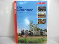 *LA6* Märklin-Bibliothek: Die Nebenbahn