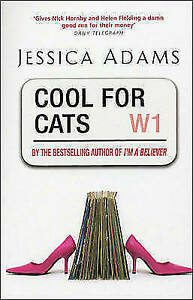 COOL FOR CATS BY JESSICA ADAMS - PAPERBACK BOOK (2003) MUSIC, DRAMA, COMEDY