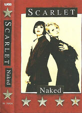 SCARLET NAKED CASSETTE ALBUM  wea  WARNER CANADA Soft Rock Pop Rock Ballad