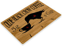 TIN SIGN Olde Black Crow Coffee Store Farm Shop Café Kitchen Hot Cup B001