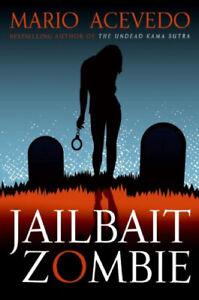 Jailbait Zombie by Acevedo, Mario