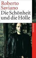 Die Schönheit und die Hölle von Roberto Saviano (2011, Taschenbuch)