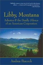Libby, Montana: Asbestos and the Deadly Silence of an American Corporation, Very