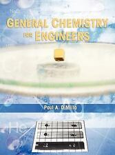 General Chemistry for Engineers by Paul A. DiMilla (2013, Hardcover)