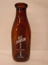 Vintage Brown/Amber H.E. Johnson Dairy Milk Bottle Quart Bottle Rutland Vt.