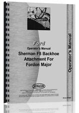 Ford F8 Sherman F8 Backhoe Attachment Operators Manual