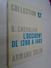 B.CHEVALIER - L'OCCIDENT DE 1280 A 1492 - Collection U - 1969 - Armand Colin
