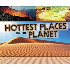Hottest Places on the Planet (Pebble Plus: Extreme Earth) by Soll, Karen | Paper