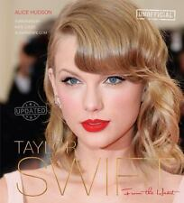 Taylor Swift (Updated) : From the Heart by Alice Hudson (2014, Hardcover, New E…