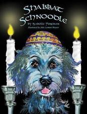 Shabbat Schnoodle, Paperback by Foreman, Isabelle; Weaver, Julie Leiman, Isbn.