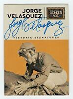 2014 Panini Golden Age Historic Signatures Jorge Valasquez Jockey Autograph HOF