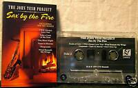 The John Tesh Project Sax By The Fire 12 track CASSETTE TAPE