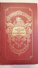 FOULQUIER Jeanne Le trésor de Pierrepic. Bibliothèque rose  dédicace